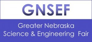 Greater Nebraska Science and Engineering Fair